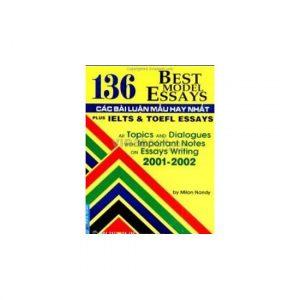 136 best model essays - 136 bài luận hay nhất