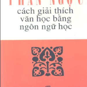 Cách giải thích văn học bằng ngôn ngữ học