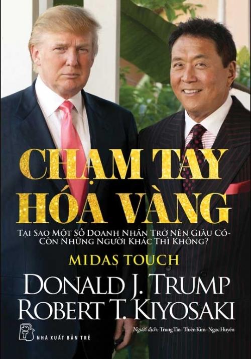 Chạm tay hoá vàng-Donald J. Trump - Kiyosaki