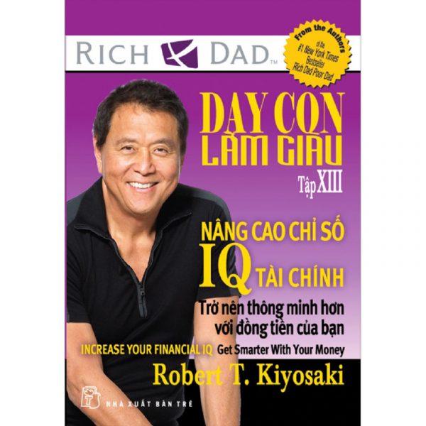 Dạy con làm giàu (Tập XIII)-Robert T Kiyosaki