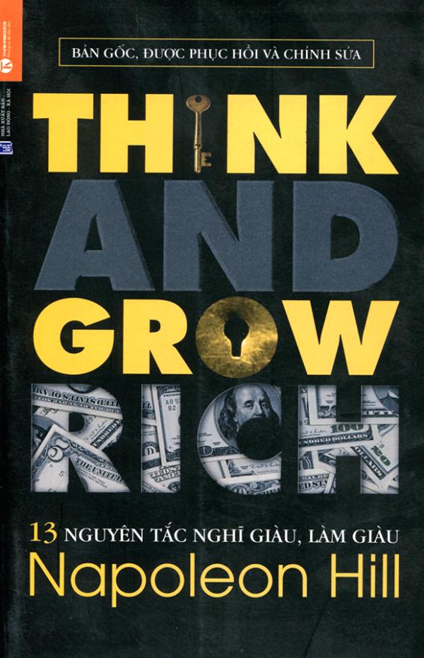 Think and Grow Rich - Nghĩ giàu & Làm giàu