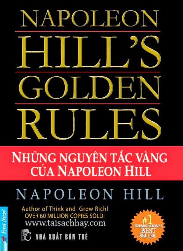 Những nguyên tắc vàng của Napoleon Hill- Napoleon Hill