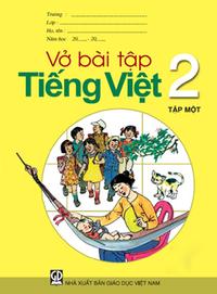 Vở bài tập Tiếng Việt Lớp 2 (Tập 1)