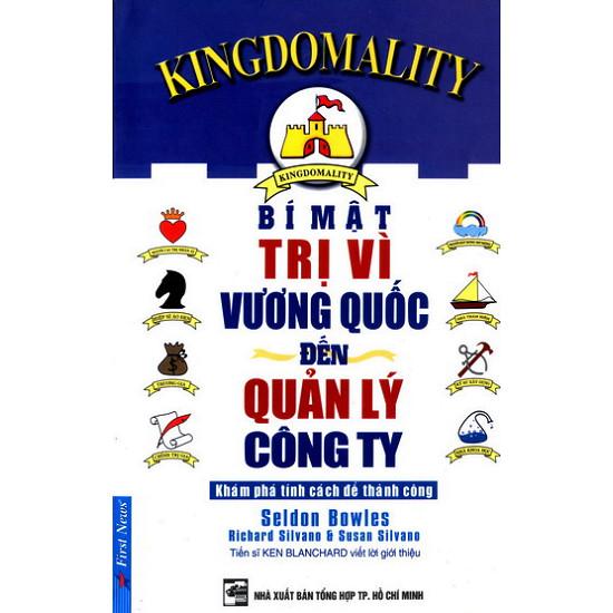 Bí Mật Trị Vì Vương Quốc Đến Quản Lý Công Ty