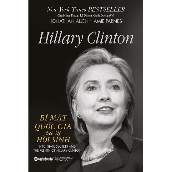 Hillary Clinton– Bí mật quốc gia và sự hồi sinh