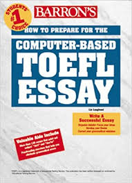 How to Prepare for the Computer-Based Toefl Essay