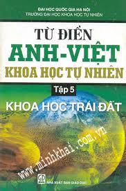 Từ Điển Anh - Việt Khoa Học Tự Nhiên Tập 5: Khoa Học Trái Đất