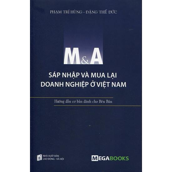 M&A Sáp Nhập Và Mua Lại Doanh Nghiệp Ở Việt Nam
