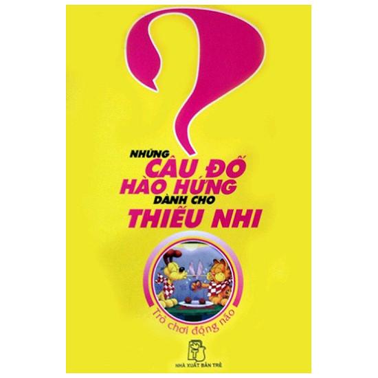 nhung-cau-do-hao-hung-danh-cho-thieu-nhi-t1