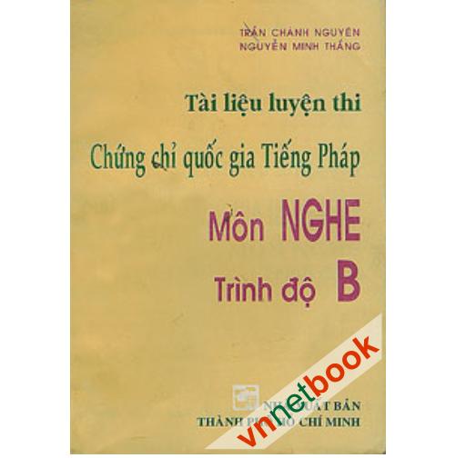 tai-lieu-luyen-thi-chung-chi-quoc-gia-tieng-phap-mon-nghe-trinh-do-b-2225