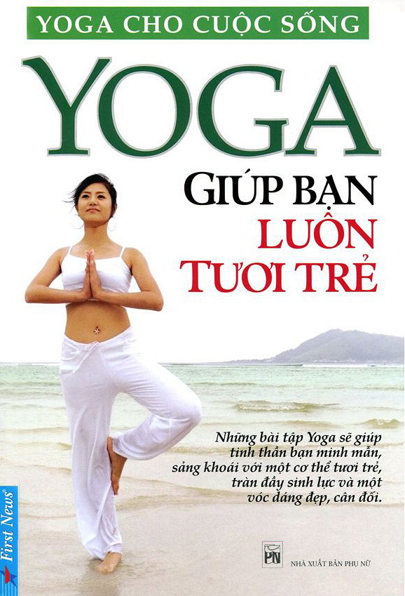 Yoga Giúp Bạn Luôn Tươi Trẻ