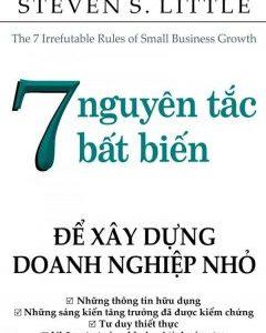7 nguyên tắc bất biến để xây dựng doanh nghiệp nhỏ