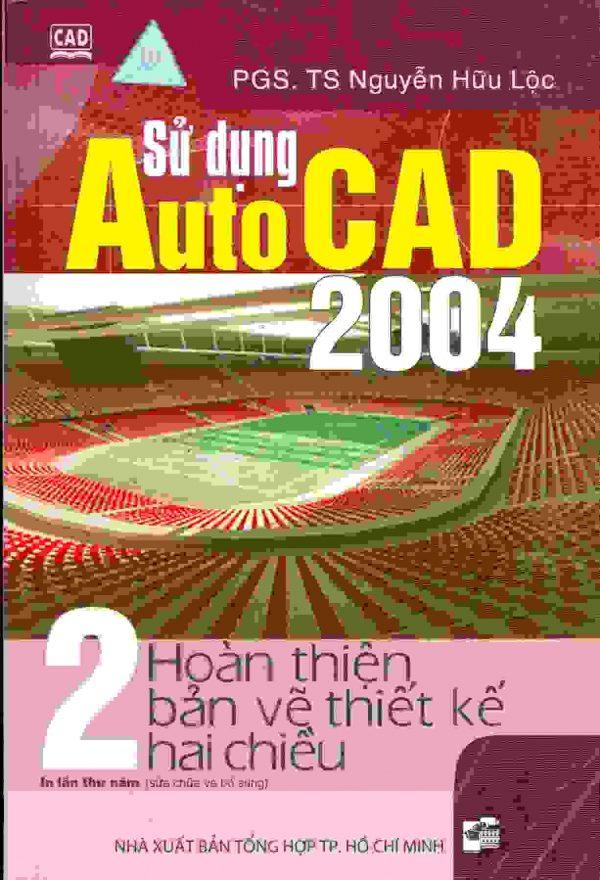 Sử dụng Auto CAD 2004