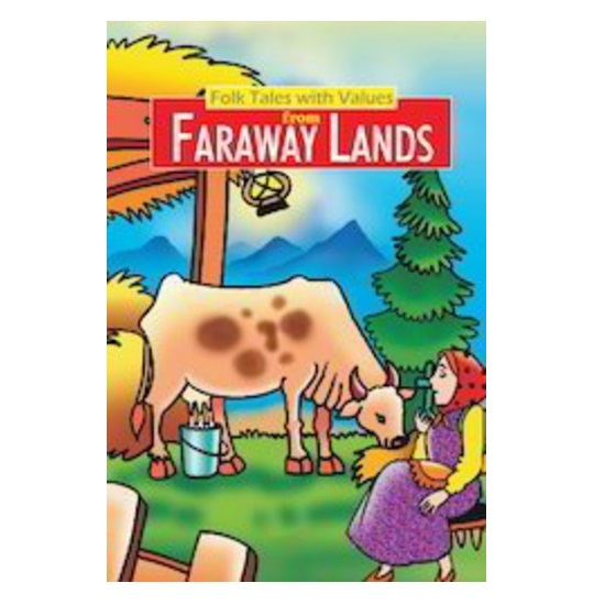 Folk Tales With Values from Faraway Lands