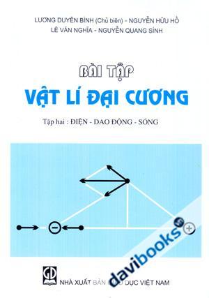 Bài tập vật lý đại cương - Điện - giao động - sóng