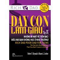 Dạy con làm giàu - Tập IX - Robert T.Kiyosaki