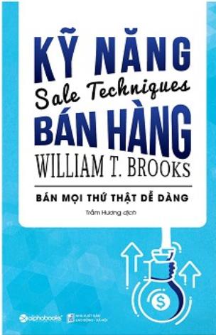 Kĩ năng bán hàng - William T.Brooks
