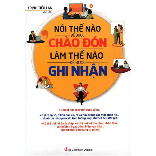 Nói thể nào để được chào đón làm thế nào để được ghi nhận- Trịnh Tiểu Lan