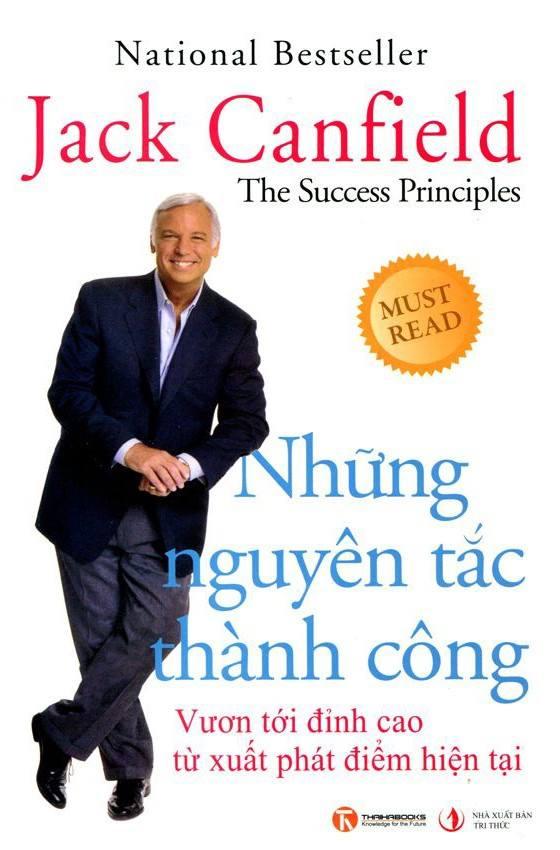 Những nguyên tắc thành công - Jack Canfield