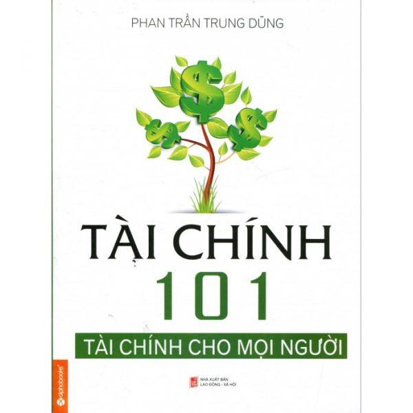 Tài chính 101 - Tài chính cho mọi người- Phan Trần Phương Dũng