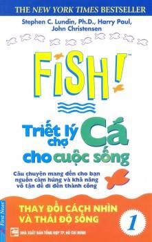 Fish 1 - Triết Lý Chợ Cá Cho Cuộc Sống