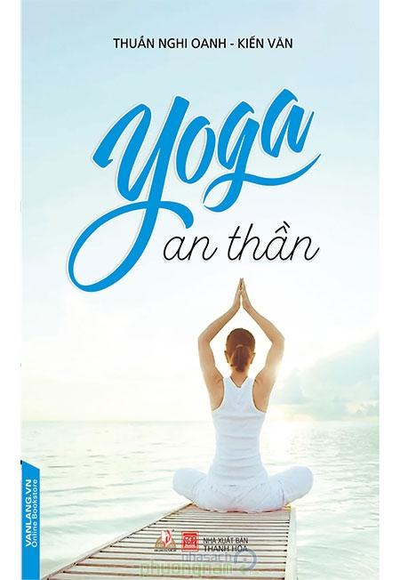Yoga an thần- Thuần Nghi Oanh và Kiến Vân