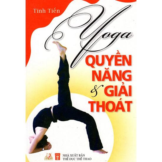 Yoga quyền năng và giải thoát - Tinh Tiến