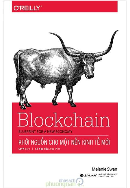 Blockchain: Khơi nguồn cho một nền kinh tế mới