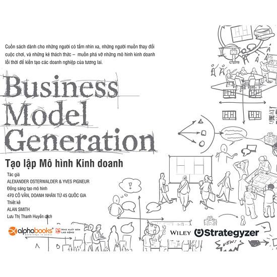Business Model Generation - Tạo Lập Mô Hình Kinh Doanh