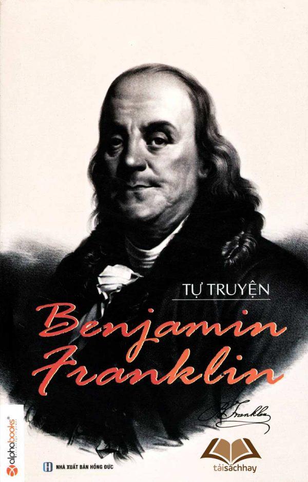 Benjamin Franklin tự truyện - Benjamin Franklin