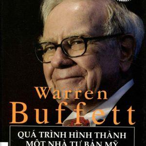 Warren Buffet quá trình hình thành một nhà tư bản Mỹ